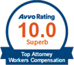 Avvo Rating 10.0 Superb | Top Attorney Workers Compensation